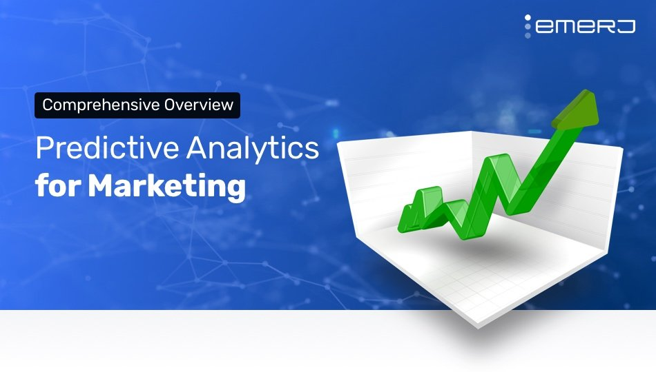 Predictive Analytics for Marketing – What's Possible and How